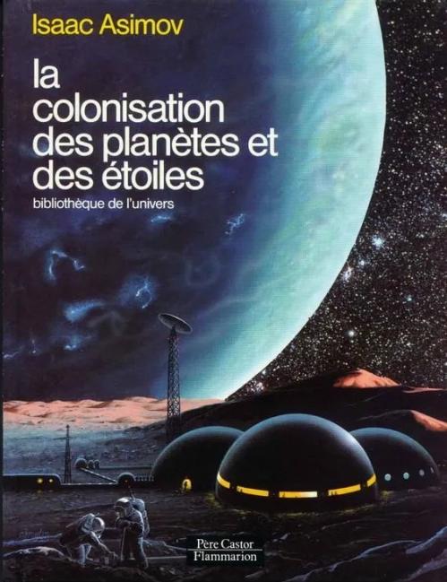 Couverture La colonisation des planètes et des étoiles