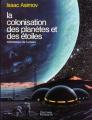 Couverture La colonisation des planètes et des étoiles Editions Flammarion 1991