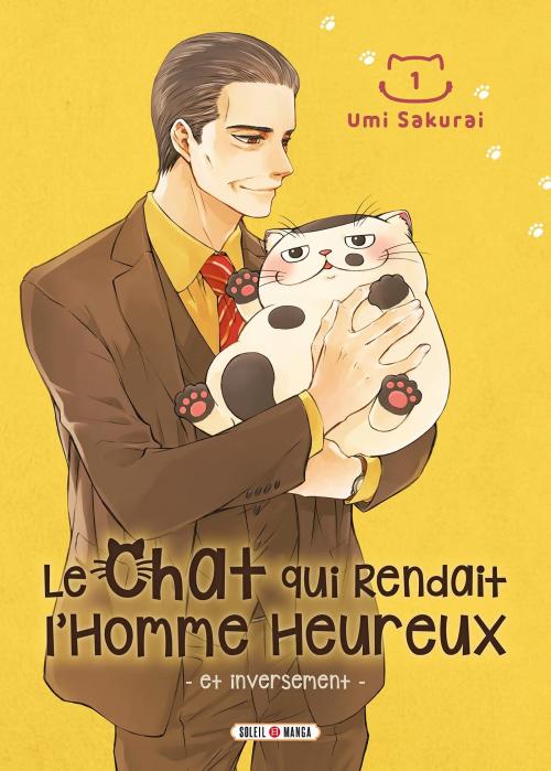 Couverture Le Chat qui rendait l'homme heureux et inversement, tome 1