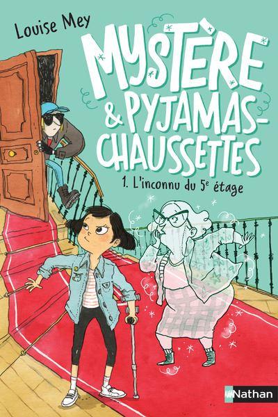 Couverture Mystère et pyjamas-chaussettes, tome 1 : L'inconnu du 5e étage