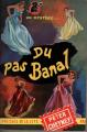 Couverture Du pas banal Editions Presses de la cité (Un mystère) 1955