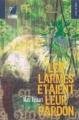 Couverture Les Larmes étaient leur pardon Editions Le navire en pleine ville 2007