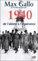 Couverture Une histoire de la Deuxième Guerre mondiale, tome 1 : 1940, de l'abîme à l'espérance Editions XO 2010