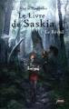 Couverture Le Livre de Saskia, tome 1 : Le Réveil Editions Scrineo (Jeunesse) 2011