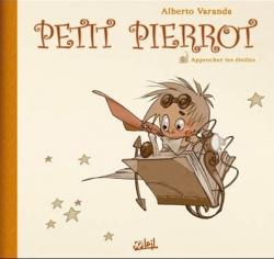 Couverture Petit Pierrot, tome 2 : Approcher les étoiles