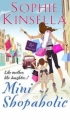 Couverture L'Accro du shopping, tome 6 : Mini-accro du shopping Editions Black Swan  2010