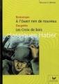 Couverture A l'ouest rien de nouveau, Les croix de bois Editions Hatier (Classiques - Oeuvres & thèmes) 2007