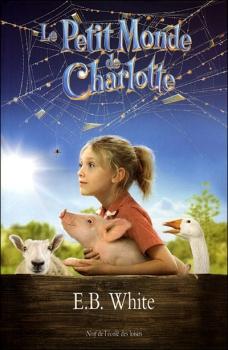 Couverture La toile de Charlotte / Le petit monde de Charlotte