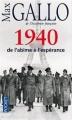 Couverture Une histoire de la Deuxième Guerre mondiale, tome 1 : 1940, de l'abîme à l'espérance Editions Pocket 2011