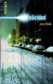 Couverture Felicidad Editions Gallimard  (Scripto) 2005