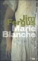 Couverture Marie-Blanche Editions Le Cherche Midi 2011