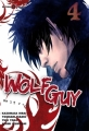 Couverture Wolf Guy, tome 04 Editions Tonkam 2010