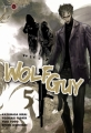 Couverture Wolf Guy, tome 05 Editions Tonkam 2011