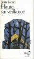 Couverture Haute surveillance Editions Folio  1988