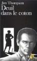 Couverture Deuil dans le coton / La Cabane du métayer Editions Folio  1987