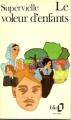 Couverture Le voleur d'enfants Editions Folio  1983