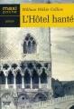 Couverture L'hôtel hanté Editions Maxi Poche (Policiers) 2005