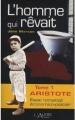 Couverture L'homme qui rêvait, tome 1 : Aristote Editions L'Autre 2011