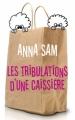 Couverture Les tribulations d'une caissière Editions France Loisirs 2008