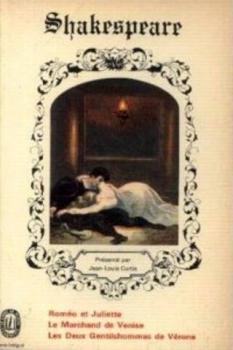 Couverture Roméo et Juliette, Le Marchand de Venise, Les Deux Gentilshommes de Vérone