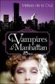 Couverture Les vampires de Manhattan, tome 1 Editions Albin Michel 2007