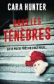 Couverture Dans les ténèbres Editions Bragelonne (Thriller) 2019