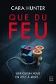 Couverture Que du feu Editions Bragelonne (Thriller) 2019