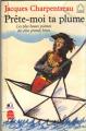 Couverture Prête-moi ta plume: Les plus beaux poèmes des plus grands héros Editions Le livre de Paris / Hachette 1990