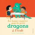 Couverture Les bonnes manières pour les petits dragons à l'école Editions Gallimard  (Jeunesse) 2021