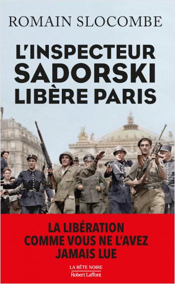 Couverture L'inspecteur Sadorski libère Paris