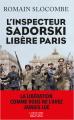 Couverture L'inspecteur Sadorski libère Paris  Editions Robert Laffont (La bête noire) 2021