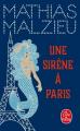 Couverture Une sirène à Paris Editions Le Livre de Poche 2021