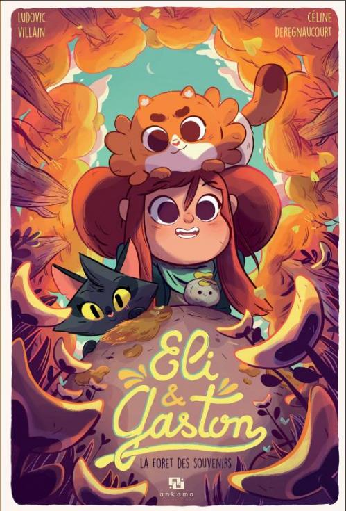 Couverture Eli & Gaston, tome 2 : La forêt des souvenirs