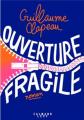 Couverture Ouverture fragile Editions Calmann-Lévy 2021