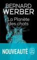 Couverture Cycle des chats, tome 3 : La planète des chats Editions Le Livre de Poche 2021