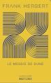 Couverture Le cycle de Dune (6 tomes), tome 2 : Le messie de Dune Editions Robert Laffont (Ailleurs & demain) 2021
