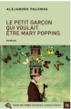 Couverture Le petit garçon qui voulait être Mary Poppins Editions Voir de Près 2020