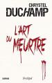 Couverture L'art du meurtre  Editions L'Archipel (Suspense) 2020