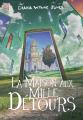 Couverture Les Châteaux / La Trilogie de Hurle, tome 3 : La Maison aux Mille Détours Editions Ynnis 2021