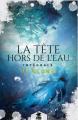 Couverture La tête hors de l'eau, intégrale Editions Reines-Beaux (Romance M/M) 2021