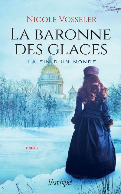 Couverture La baronne des glaces, tome 1 : La fin d'un monde