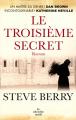 Couverture Le Troisième Secret Editions Cherche Midi 2013