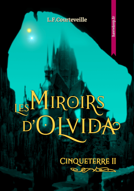 Couverture Cinqueterre, tome 2 : Les Miroirs d'Olvida