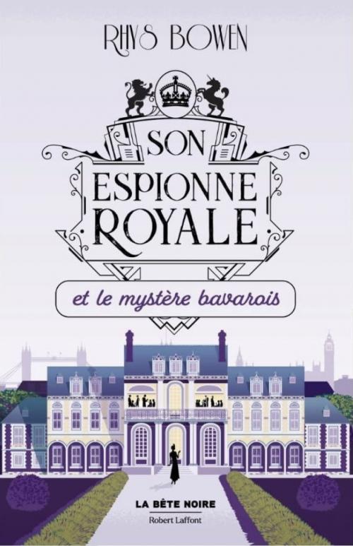 Couverture Son espionne royale, tome 2 : Son espionne royale et le mystère bavarois