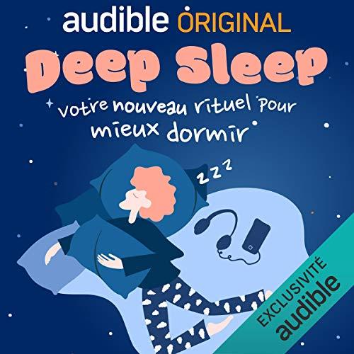 Couverture Deep Sleep : Votre nouveau rituel pour mieux dormir