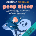 Couverture Deep Sleep : Votre nouveau rituel pour mieux dormir Editions Audible studios 2020