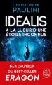 Couverture Idéalis, tome 1 : À la Lueur d'une Étoile Inconnue Editions Le Livre de Poche 2021