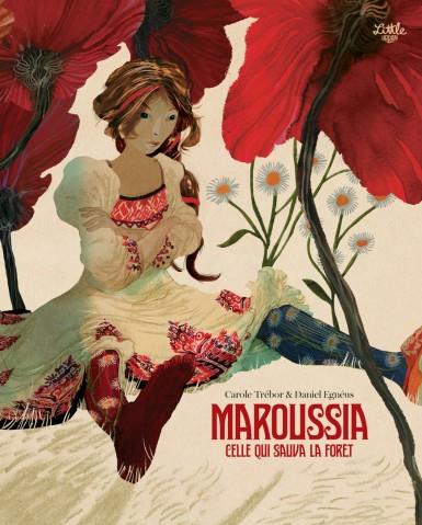 Couverture Maroussia celle qui sauva la forêt
