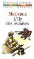 Couverture L'île des esclaves Editions Larousse (Classiques) 1990