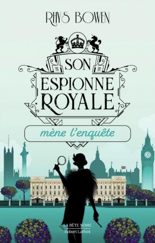 Couverture Son espionne royale, tome 1 : Son espionne royale mène l'enquête